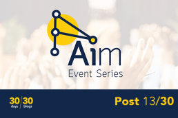 AIM Event Series Post 13/30