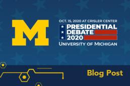 Presidential Debate 2020 at U-M graphic