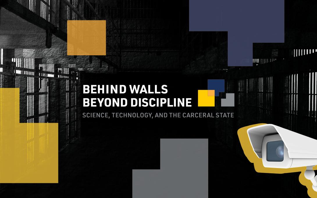Behind Walls Beyond Discipline