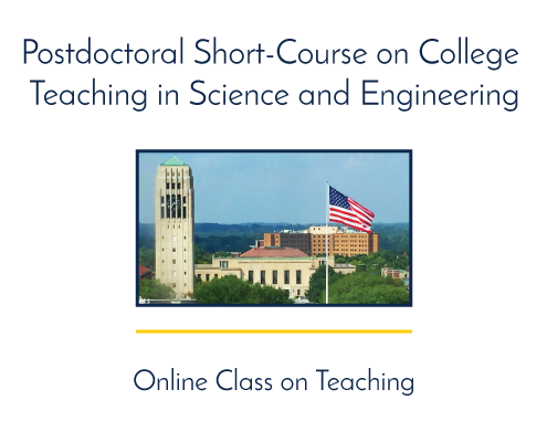 Postdoctoral Short-Course on College Teaching in Science and Engineering