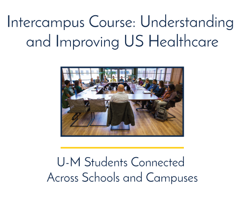 Intercampus Course: Understanding and Improving US Healthcare