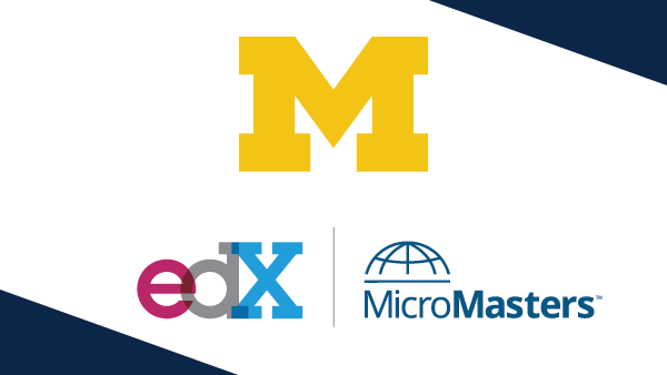 Michigan and edX MicroMasters
