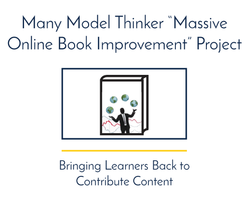 "Many Model Thinker ""Massive Online Book Improvement"" Project"