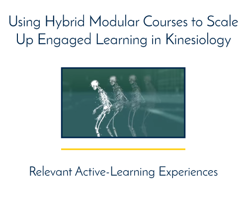 Using Hybrid Modular Courses to Scale Up Engaged Learning in Kinesiology