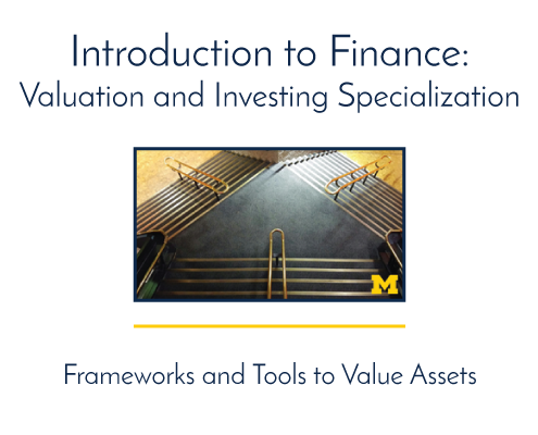 Introduction to Finance: Valuation and Investing Specialization