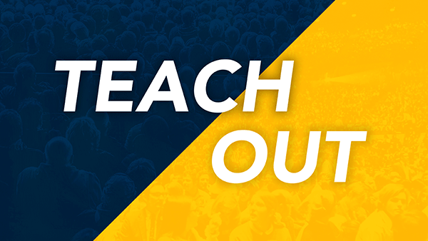 The words Teach Out in front of a maize and blue collage of a large auditorium audience