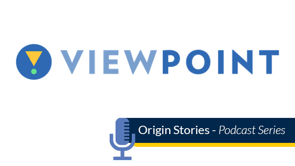 ViewPoint. Origin stories podcast series.