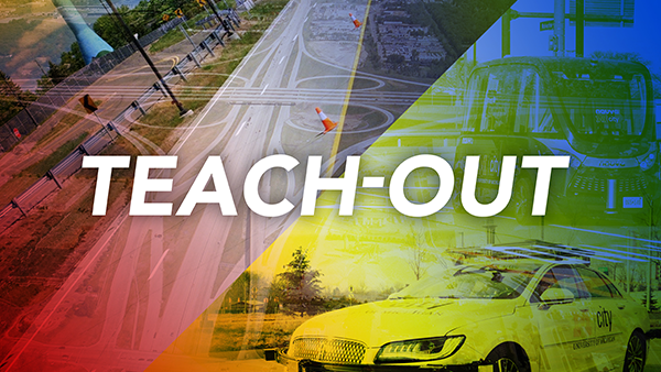 "The words ""Teach-Out"" in front of a multi-colored collage illustration of a self-driving cars and a test track."